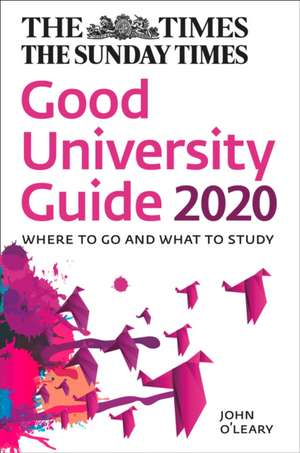 The Times Good University Guide 2020 de John O'Leary