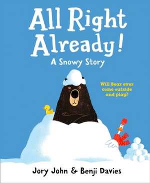 All Right Already! de Jory John
