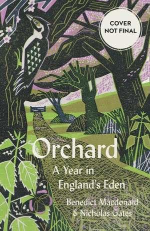 Macdonald, B: Orchard de Nicholas Gates