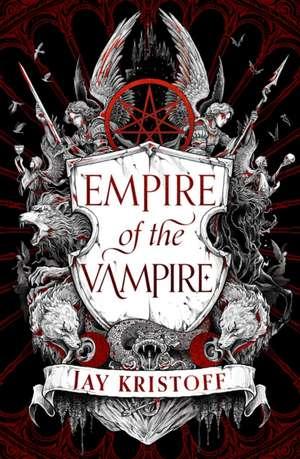 Empire of the Vampire de Jay Kristoff