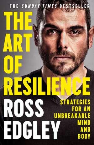 Art of Resilience de Ross Edgley