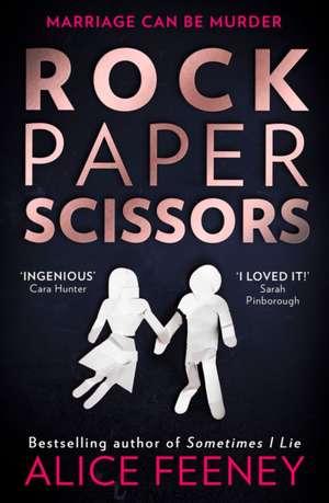 Rock Paper Scissors de Alice Feeney