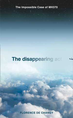 Disappearing Act de Florence de Changy
