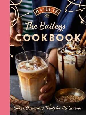 The Baileys Cookbook