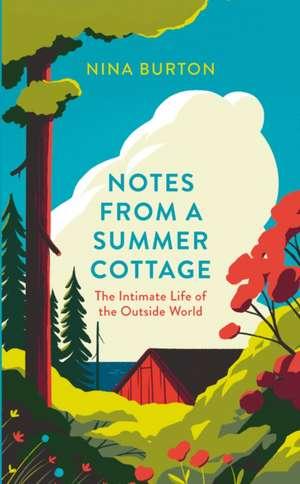 Notes from a Summer Cottage de Nina Burton