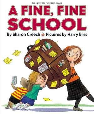 A Fine, Fine School
