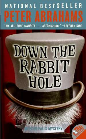 Down the Rabbit Hole de Peter Abrahams