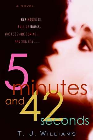 5 Minutes and 42 Seconds de Timothy Williams
