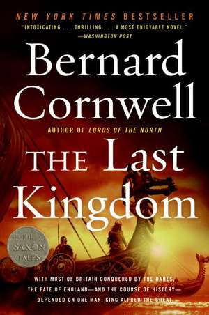 The Last Kingdom de Bernard Cornwell
