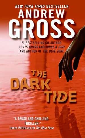 The Dark Tide de Andrew Gross