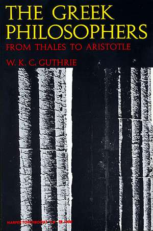 Greek Philosophers de William K. Guthrie