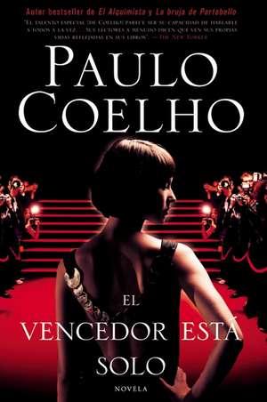 El vencedor está solo: Novela de Paulo Coelho