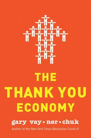 The Thank You Economy de Gary Vaynerchuk
