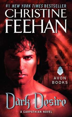 Dark Desire: A Carpathian Novel de Christine Feehan