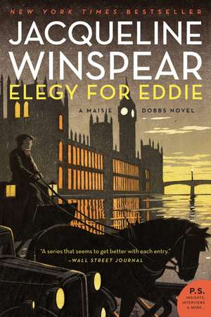 Elegy for Eddie: A Maisie Dobbs Novel de Jacqueline Winspear