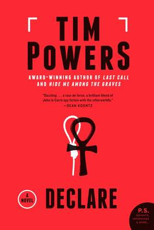 Declare: A Novel de Tim Powers