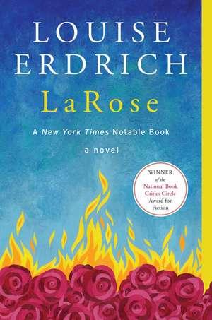LaRose: A Novel de Louise Erdrich
