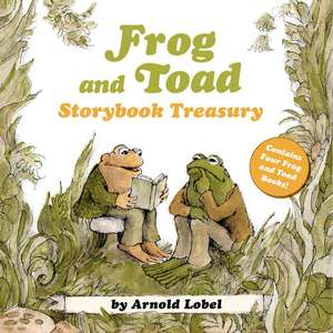 Frog and Toad Storybook Treasury: 4 Complete Stories in 1 Volume! de Arnold Lobel