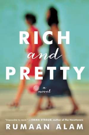 Rich and Pretty: A Novel de Rumaan Alam