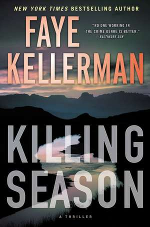 Killing Season: A Thriller de Faye Kellerman