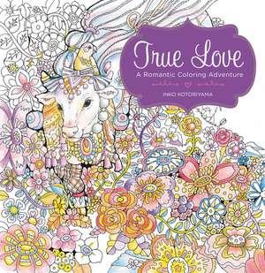 True Love: A Romantic Coloring Adventure de Inko Kotoriyama