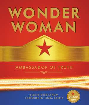 Wonder Woman: Ambassador of Truth