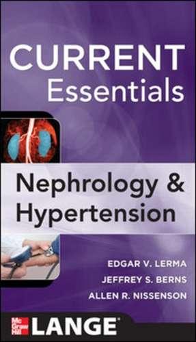 CURRENT Essentials of Nephrology & Hypertension de Edger Lerma