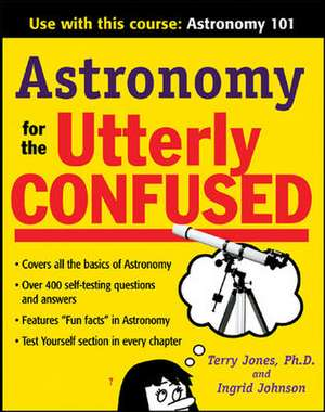 Astronomy for the Utterly Confused de Terry Jones