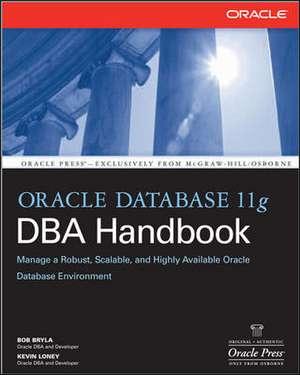Oracle Database 11g DBA Handbook de Bob Bryla