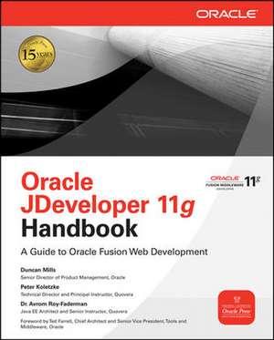Oracle JDeveloper 11g Handbook de Duncan Mills