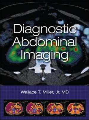 Diagnostic Abdominal Imaging de Wallace Miller