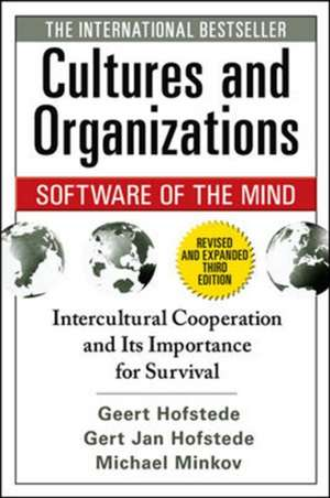 Cultures and Organizations: Software of the Mind, Third Edition de Geert Hofstede