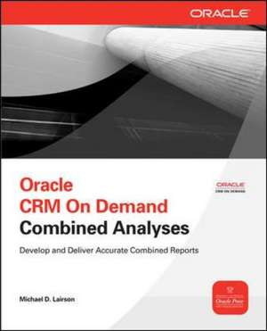 Oracle CRM On Demand Combined Analyses de Michael Lairson