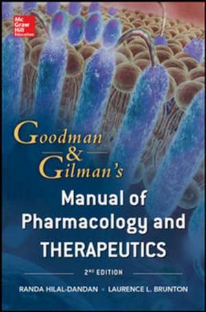 Goodman and Gilman Manual of Pharmacology and Therapeutics, Second Edition (Int'l Ed) de Randa Hilal-Dandan