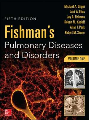 Fishman's Pulmonary Diseases and Disorders, 2-Volume Set, 5th edition: 2 Vol. de Michael Grippi