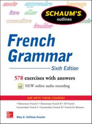 Schaum's Outline of French Grammar de Mary Crocker