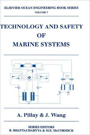 Technology and Safety of Marine Systems de J. Wang