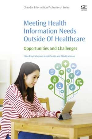 Meeting Health Information Needs Outside Of Health