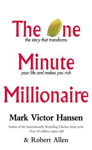 The One Minute Millionaire de Mark Victor Hansen