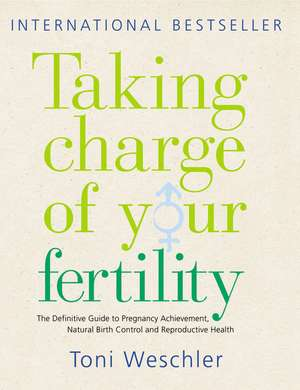 Taking Charge Of Your Fertility imagine