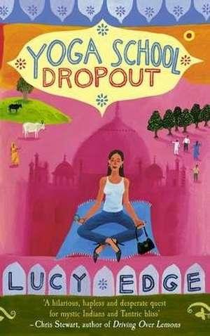 Yoga School Dropout imagine