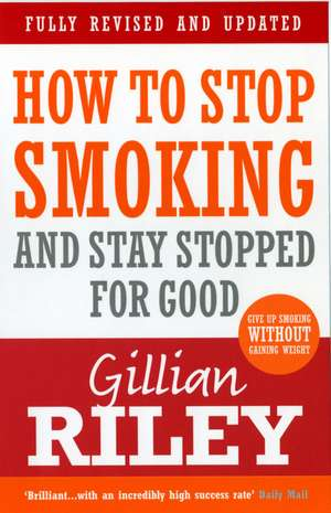 How to Stop Smoking and Stay Stopped for Good imagine
