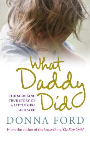 What Daddy Did