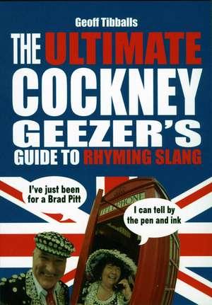 The Ultimate Cockney Geezer's Guide to Rhyming Slang