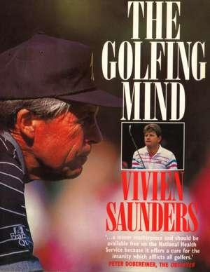 The Golfing Mind de Vivien Saunders
