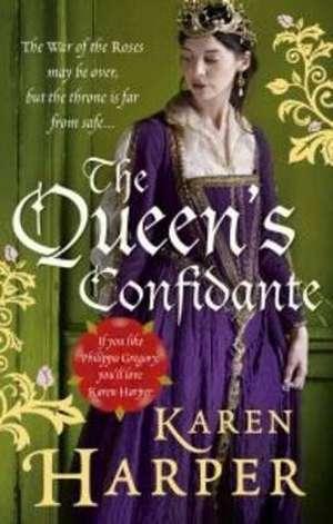 The Queen's Confidante de Karen Harper