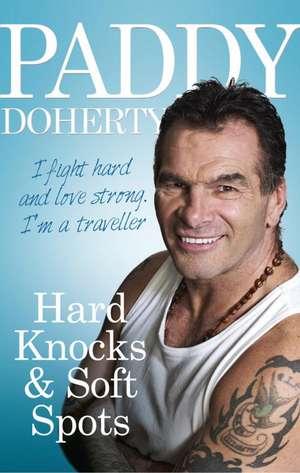 Hard Knocks & Soft Spots imagine