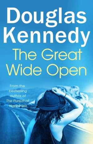 The Great Wide Open de Douglas Kennedy