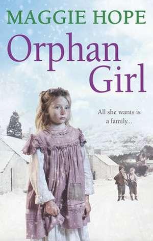 Orphan Girl:  One Last Goodbye de Maggie Hope