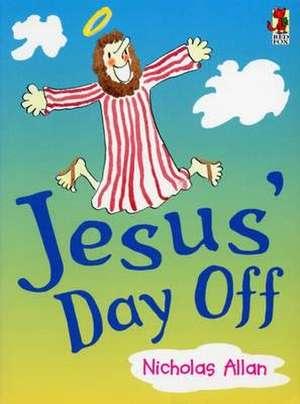 Jesus' Day Off imagine